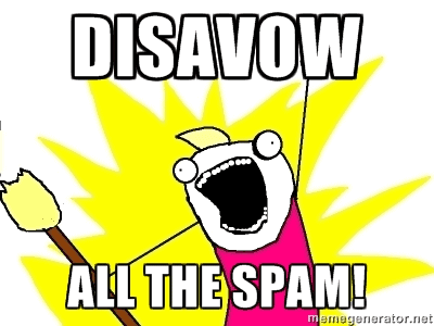 Disavow All The Spam!